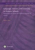 Language, literacy and learning in primary schools : implications for teacher development programs in Nigeria
