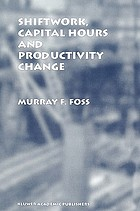 Shiftwork, capital hours, and productivity change