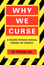 Why we curse : a neuro-psycho-social theory of speech