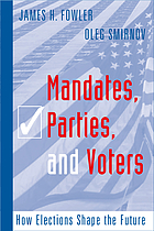 Mandates, parties, and voters : how elections shape the future