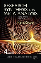 Research synthesis and meta-analysis : a step-by-step approach