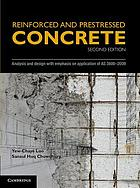 Reinforced and Prestressed Concrete : Analysis and Design with Emphasis on Application of AS3600-2009