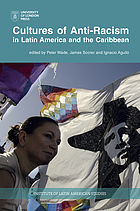Cultures of anti-racism in Latin America and the Caribbean