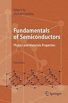 Fundamentals of semiconductors : physics and materials properties