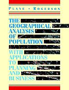 The geographical analysis of population : with applications to planning and business