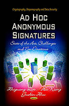 Ad hoc anonymous signatures : state of the art, challenges and new directions