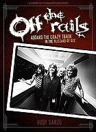 Off the rails : aboard the crazy train in the Blizzard of Ozz
