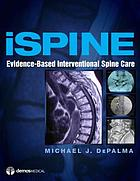 ISpine : evidence-based interventional spine care