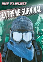 Extreme survival.