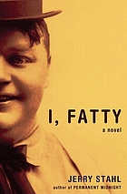 I, Fatty : a novel