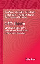APOS theory : a framework for research and curriculum development in mathematics education