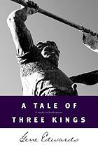 A tale of three kings : a study in brokenness