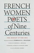 French women poets of nine centuries : the distaff and the pen
