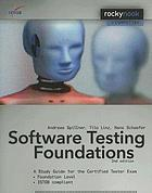 Software testing foundations : a study guide for the Certified Tester exam
