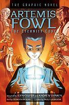 Artemis Fowl. The eternity code : the graphic novel