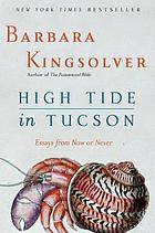 High tide in Tucson : essays from now or never