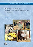 Microfinance in Russia : broadening access to finance for micro and small entrepreneurs