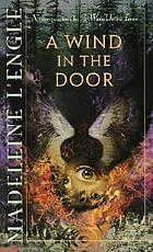 A wind in the door / Madeleine L'Engle.