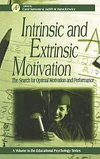 Intrinsic and extrinsic motivation : the search for optimal motivation and performance