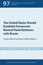 The United States should establish permanent normal trade relations with Russia