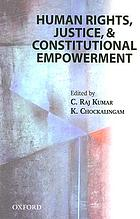 Human rights, justice, and constitutional empowerment