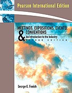 Meetings, expositions, events, and conventions : an introduction to the industry