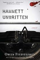Hammett Unwritten : a novel