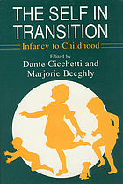 The Self in transition : infancy to childhood