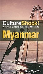 CultureShock! Myanmar : a survival guide to customs and etiquette