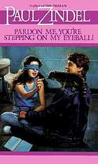 Pardon me, you're stepping on my eyeball! : a novel