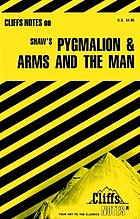 Pygmalion & Arms and the man : notes