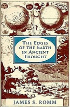 The edges of the earth in ancient thought : geography, exploration, and fiction