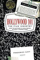 Hollywood 101 : the film industry