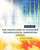 The human side of managing technological innovation : a collection of readings