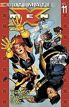 Ultimate X Men. [Vol. 11], The most dangerous game