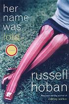 Her name was Lola : a novel