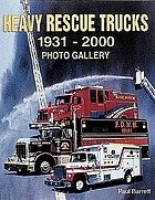 Heavy rescue trucks, 1931-2000 : photo gallery