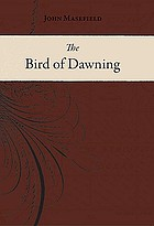 The bird of dawning : or, the fortune of the sea
