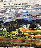 American art in the Princeton University Art Museum. Volume 1, Drawings and watercolors