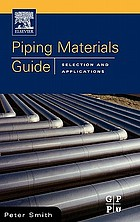 Piping materials : selection and applications