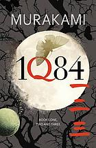 1q84 : books 1, 2 and 3.