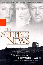 The shipping news : screenplay
