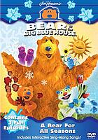 Bear in big blue house. Bear for all seasons