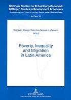 Poverty, inequality and migration in Latin America