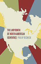 The labyrinth of North American identities