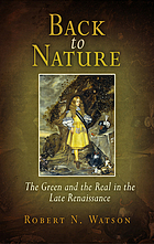 Back to nature : the green and the real in the late Renaissance