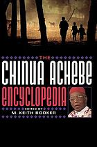 The Chinua Achebe encyclopedia