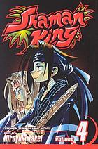 Shaman king. Vol. 4, The over soul