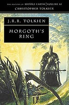 Morgoth's ring : the later Silmarillion, part 1
