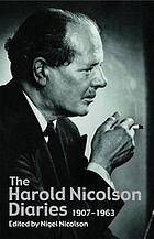 The Harold Nicolson diaries : 1907-1964.